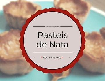 Die etwas anderen Pasteis de Nata