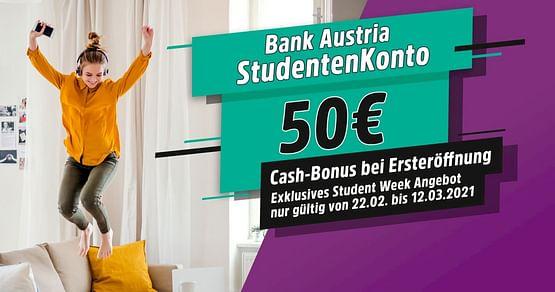 Hol dir jetzt zum Start der STUDENT WEEKeinen 50€ Cash Startbonus beim Eröffnen deines Bank Austria StudentenKontos.